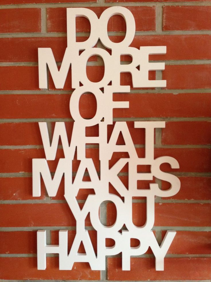 Nástěné Umění Do More of What Makes You Happy