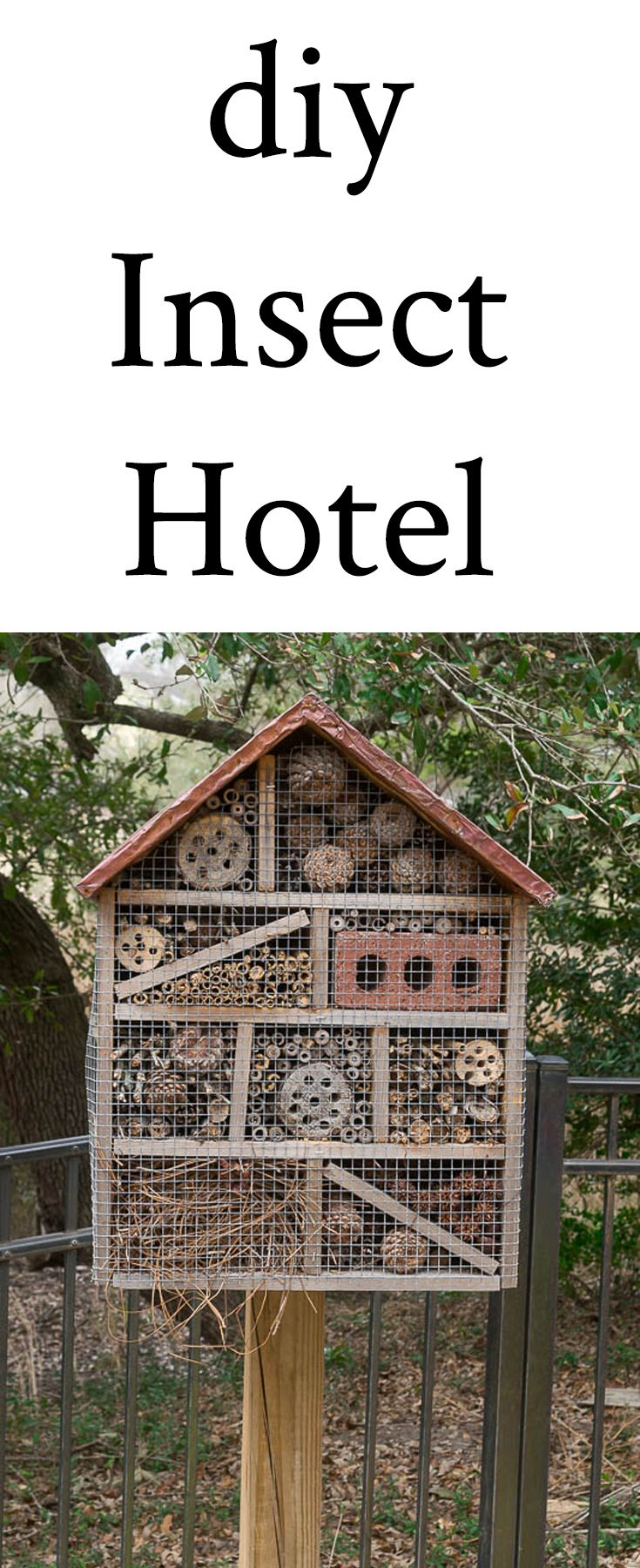 Why and How to build an Insect Hotel. Insect hotels attract and house beneficial insects and bees, which are especially helpful in organic gardening. #diy #gardening #beneficialinsects #bees