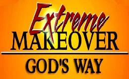 Extreme Makeover – Luke 6:27-36