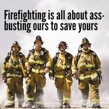 Image result for funny firefighter quotes