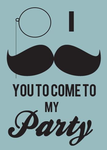 This shall be the invite for my future Moustache Bash!