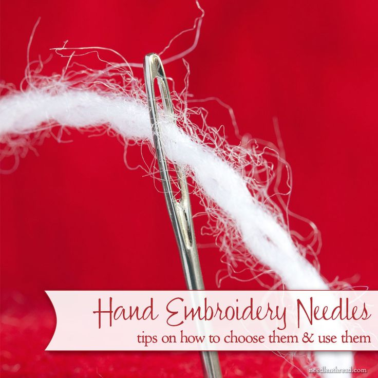 Confused about what type of needles to use for hand embroidery? Here's a run down on embroidery needles, how to choose the right needle for the job, and a discussion of needle sizes.