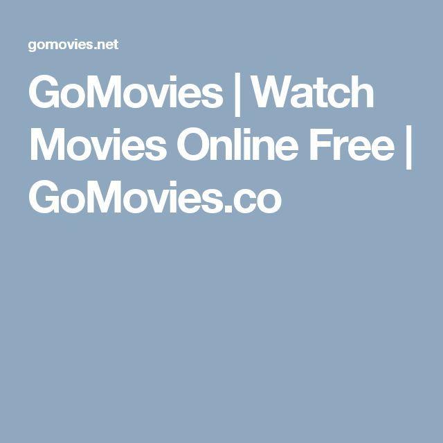 Gomovies to free movies