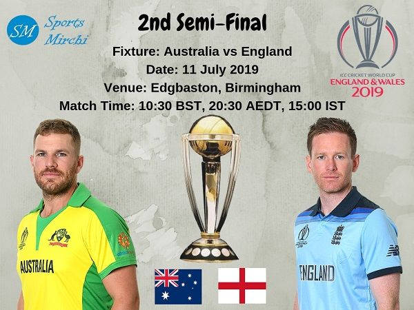 Australia Vs England 2019 World Cup Semi Final Schedule Time Venue Sports Mirchi World Cup Semi Final Finals Schedule Semi Final