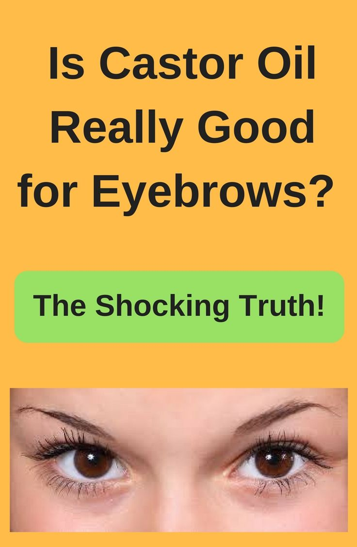 Castor Oil Has A Lot Of Amazing Uses And Benefits For Skin And Hair But Is It Really Good For Eyebrows Natural Skin Care Remedies Castor Oil Healthy Skin Tips