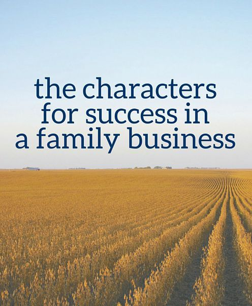 The Characters for Success in a Family Business