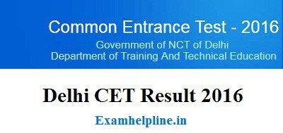 Delhi CET Result 2016 will be declared on 16th June 2016. Applicants can check Delhi Polytechnic CET Result 2016 on its official site of cetdelhiexam.nic.in