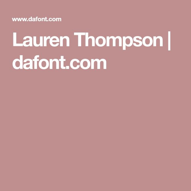 Lauren Thompson | dafont.com