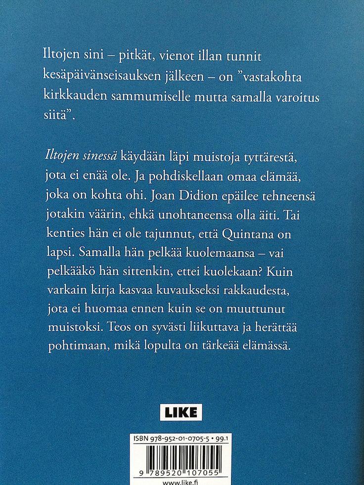 Joan Didion - Iltojen sinessä. Like.