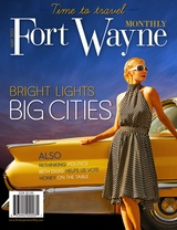 May issue of Fort Wayne Monthly - beautiful cover!