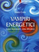 Vampiri energetici: Chi sono