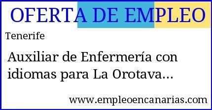 Oferta empleo #tenerife: Auxiliar de enfermería . #empleo #empleoencanarias