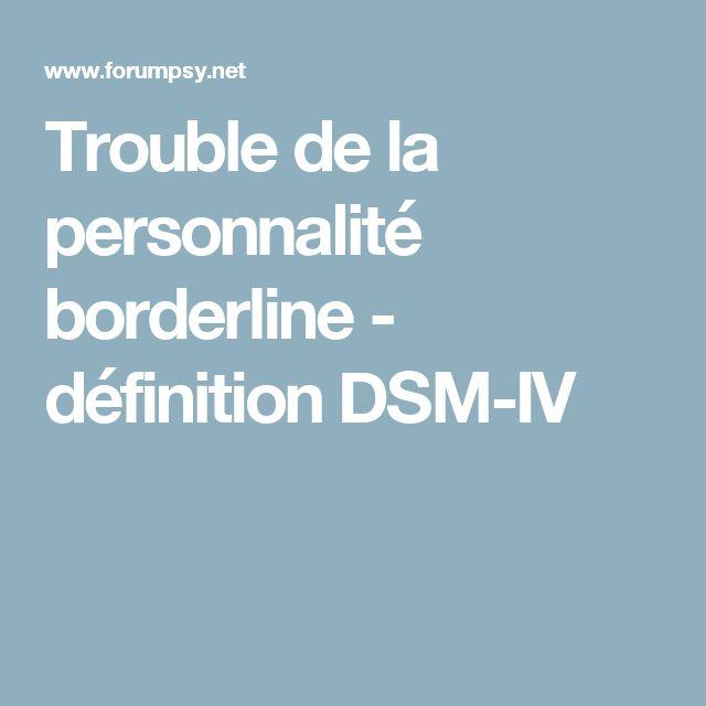 Trouble de la personnalité borderline - définition DSM-IV