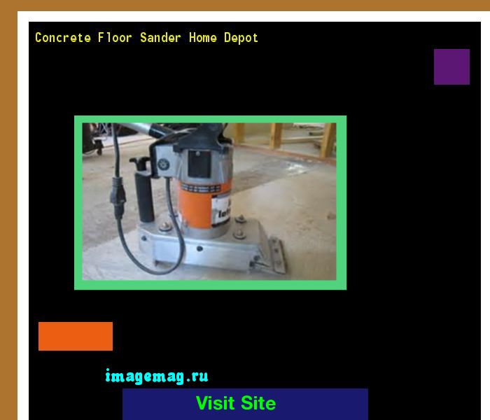 Concrete Floor Sander Home Depot 183910 - The Best Image Search