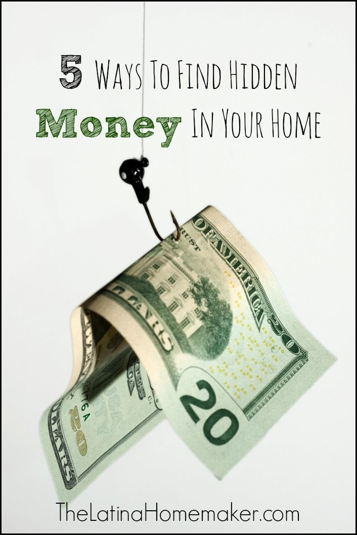 5 Ways To Find Hidden Money In Your Home. Tips to help you find money if you need to come up with cash for an emergency or the holiday season.