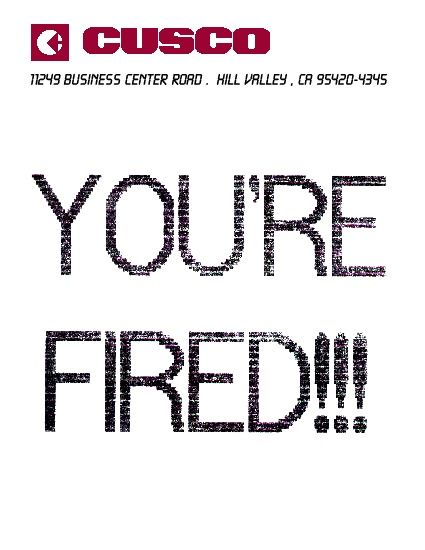 """Back to the Future part 2 - """"You're Fired"""" fax from Needles to Marty:"""