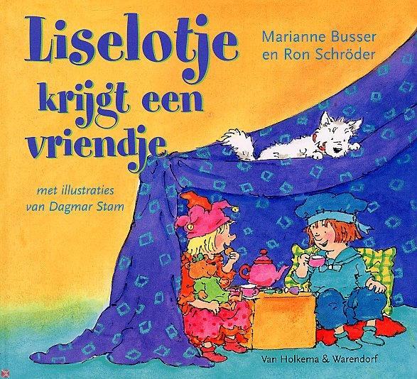 Liselotje krijgt een vriendje door Marianne Busser en Ron Schröder
