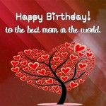 Birthday Wishes for Mom – Mother's Birthday Messages
