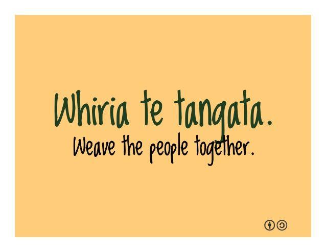 He ora te Whakapiri,  He mate te whakatariri.  There is strength in unity, Defeat in anger.