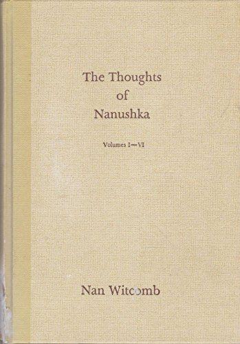 The Thoughts of Nanushka volumes I-VI (Volumes I-VI)