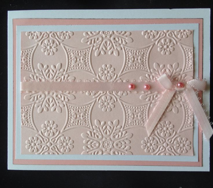 "Beautiful Embossed Card (card was made using Anna Griffin's ""Foulard"" embossing folder) (Note to self: I have this folder & love it!) (Site - not found on site)"