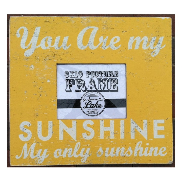 You Are My Sunshine Picture Frame: Sunshine Pictures, Idea, Rustic Wall, Wall Decor Frames, Wall Frames, Photo Frames, Picture Frames, Pictures Frames, Frames Yellow