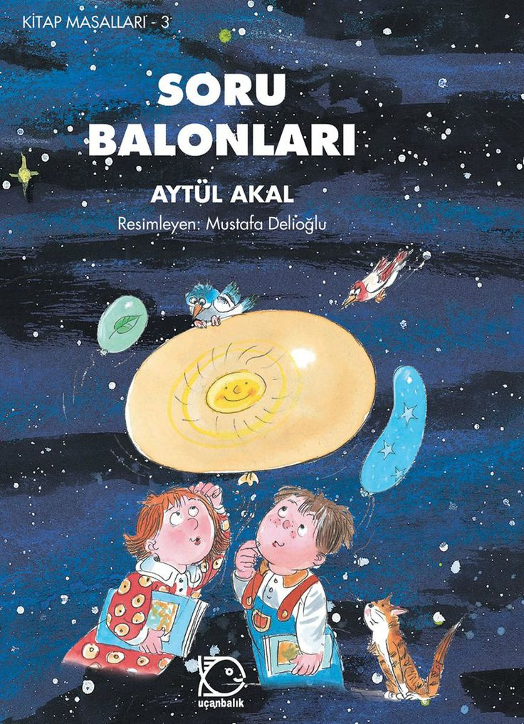 Soru Balonları / Aytül Akal // Uçanbalık // https://okumani.com/ekitap/soru-balonlari/