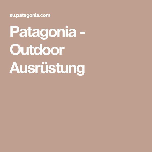 Patagonia - Outdoor Ausrüstung