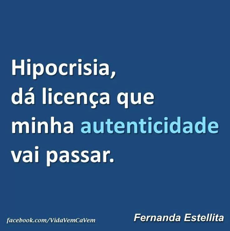 Hipocrisia vs Autenticidade
