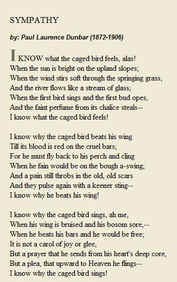 sympathy by paul laurence dunbar Paul laurence dunbar lyrics of the hearthside, containing sympathy, was published in 1899 dunbar became gravely ill in 1899 with tuberculosis.