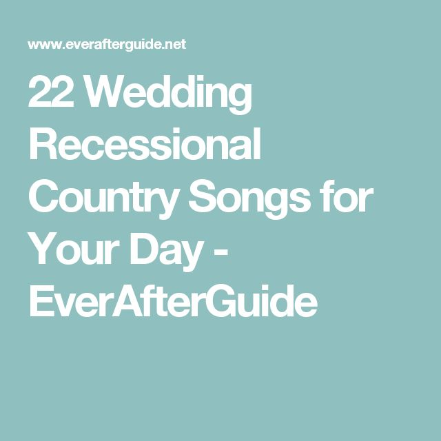 22 Wedding Recessional Country Songs for Your Day - EverAfterGuide