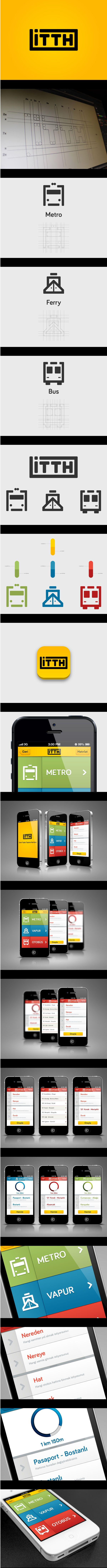 "Public Transportation iPhone App on Behance *** ""İTTH"" stands for ""İzmir Toplu Taşıma Haritası"" (Izmir Public Transportation Map). Its an application to help Izmir citizens and tourists in Public Transportation. It shows the shortest route of where you want to go in Izmir. It also lets you know approximately when your transport (bus, subway, ferry) will be in your stop."