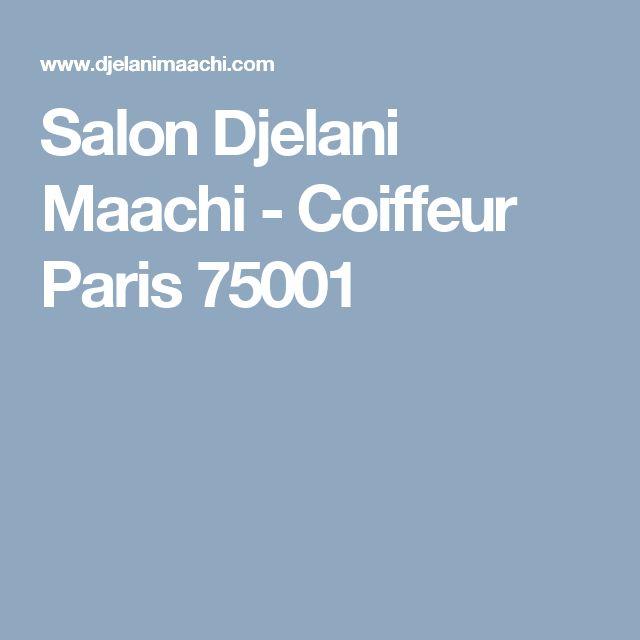 Salon Djelani Maachi - Coiffeur Paris 75001