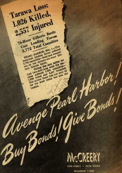 Avenge Pearl Harbor! Buy bonds! Give bonds!