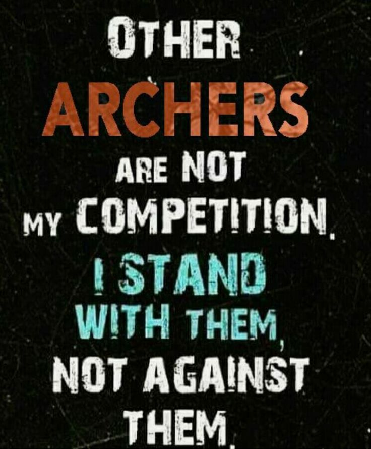 Old Archery Sayings And Quotes Daily Inspiration Quotes