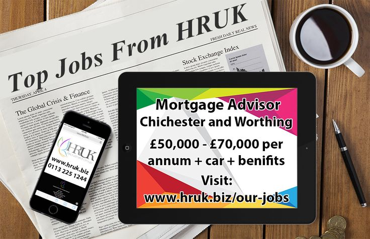 *TOP JOB* - Mortgage Advisor based in Chichester and Worthing