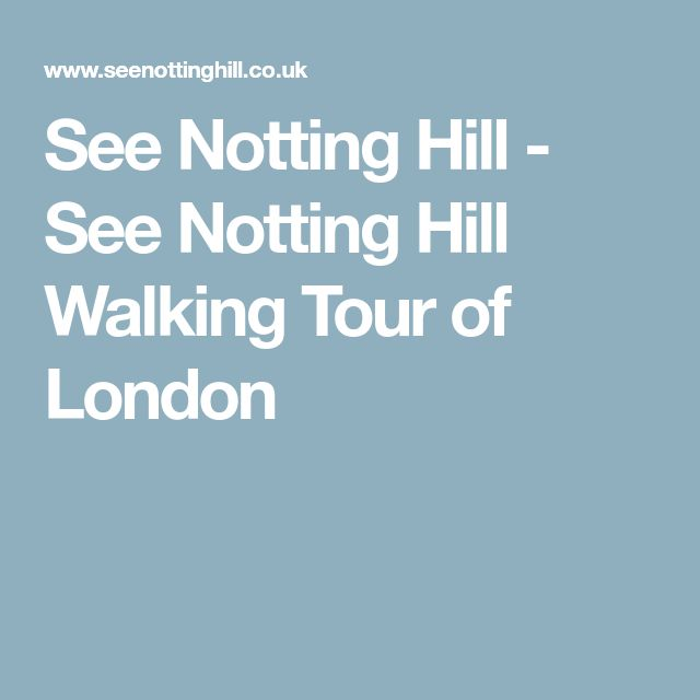 See Notting Hill - See Notting Hill Walking Tour of London