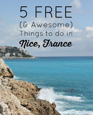 5 Free (and Awesome) Things to Do in Nice, France + Delta Airlines... | Gold and Bloom | Bloglovin'