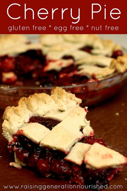 Cherry Pie :: Gluten Free, Egg Free, Nut Free - Raising Generation Nourished