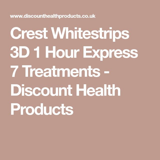 Crest Whitestrips 3D 1 Hour Express 7 Treatments - Discount Health Products #HealthProducts