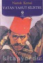 Namık Kemal - Vatan Yahut Silistre - Antik Türk Klasikleri
