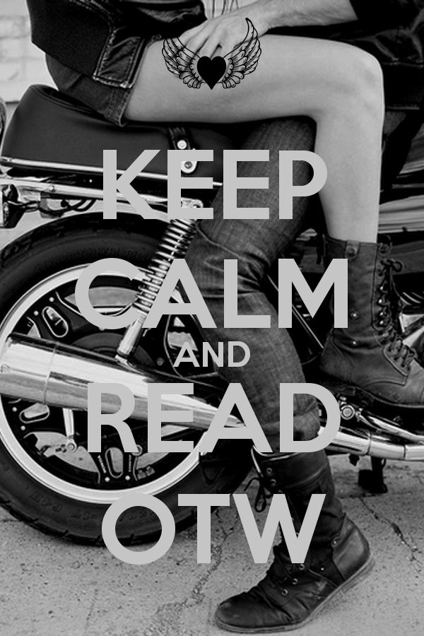 KEEP CALM AND READ OTW