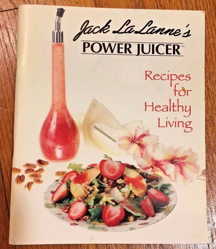 Jack LaLanne's Power Juicer Recipes For Healthy Living book