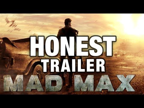 MAD MAX (Honest Game Trailers)