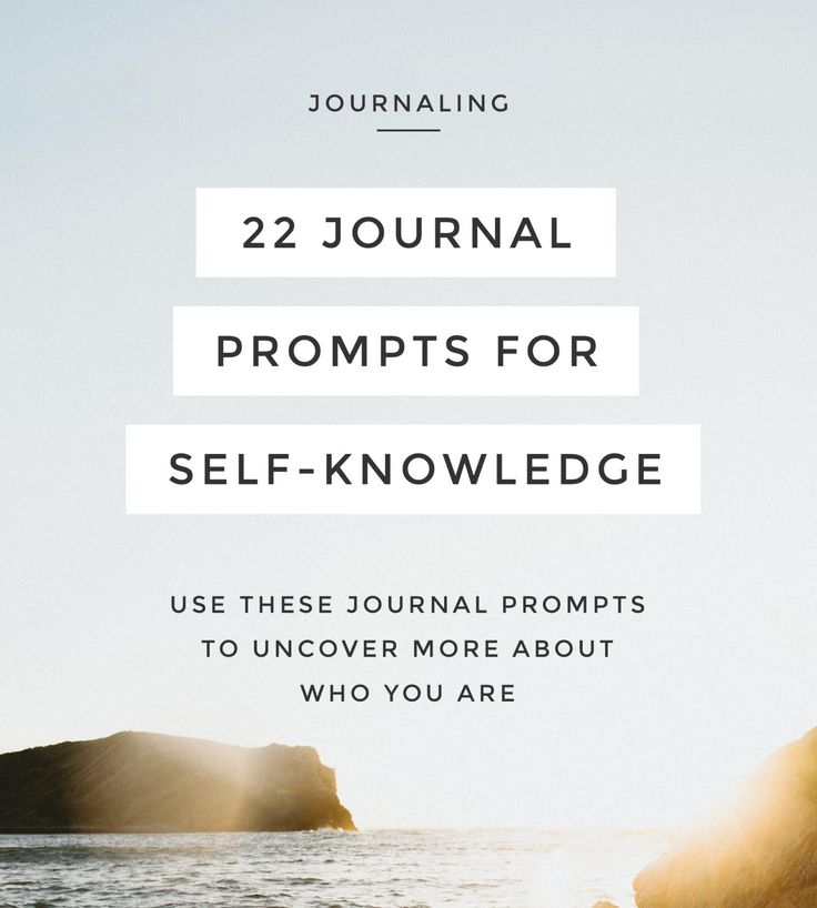 22 Journal Prompts for Self-Knowledge