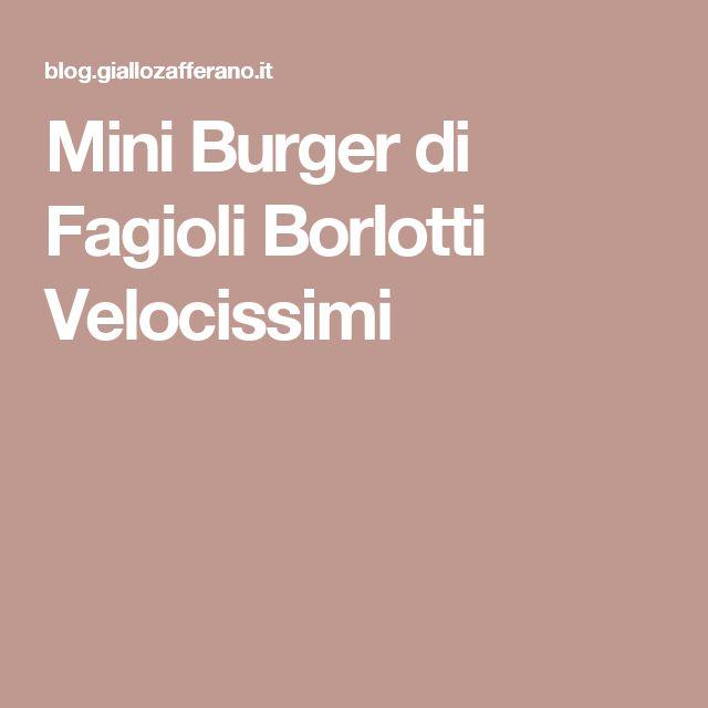 Mini Burger di Fagioli Borlotti Velocissimi