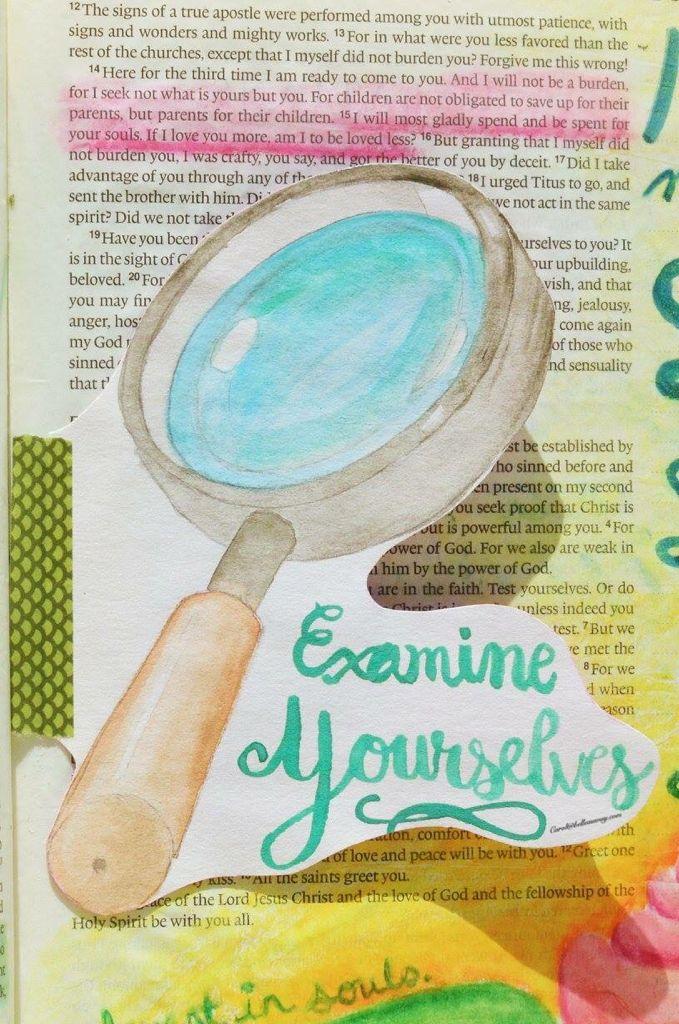 2 Corinthians 13:5, August 24, 2016, carol@belleauway.com, Watercolor, Tip-in, bible art journaling, bible journaling, illustrated faith