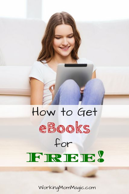 How to Get eBooks for Free: It is so easy and you can get them for your Kindle, Kindle app, iBooks, and tablet!
