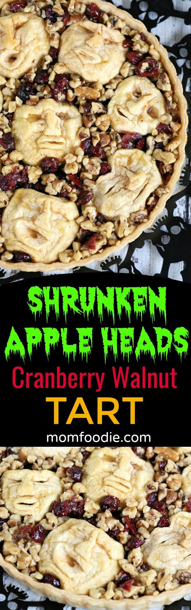Shrunken Heads Halloween Apple Cranberry Walnut Tart Recipe -  Great creepy dessert for an adult Halloween party or dinner. #halloweenfood