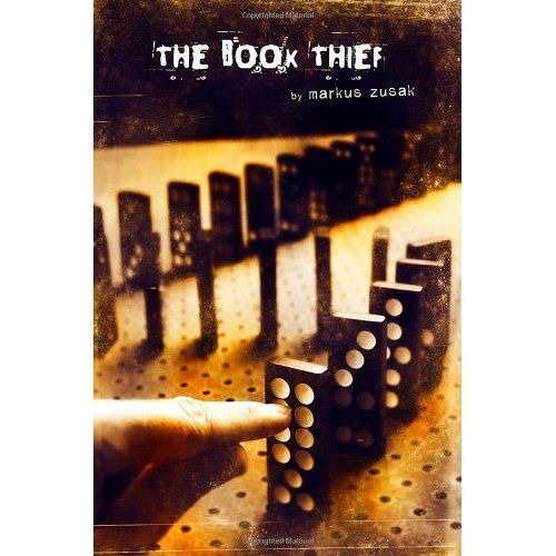 The Book Thief  - Top of my list
